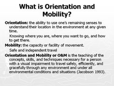 What is Orientation and Mobility? *pinned by WonderBaby.org