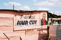 sign on barbershop in a South African township Rum Shop, South Afrika, Inside Outside, Exhibition Space, Hand Painted Signs, Mural Painting, Shop Signs, Barber Shop, Africa