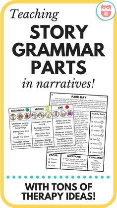 Teaching Story Grammar Parts in Narratives The steps of how I teach story grammar parts in narratives in speech therapy. Includes research, therapy ideas, activities, printable ideas, and more! From Speechy Musings. Speech Therapy Activities, Language Activities, Listening Activities, Grammar Activities, Vocabulary Games, Physical Activities, Speech Language Pathology, Speech And Language, Sign Language
