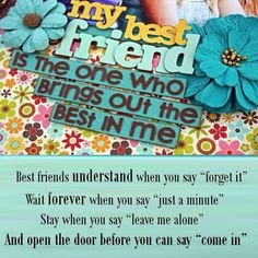 A best friend is the one who brings out the best in you. Are you a best friend to anyone?
