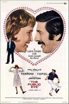 "The Public Eye (1972) ""Follow Me!"" (original title) Stars: Mia Farrow, Topol, Michael Jayston, Margaret Rawlings, Annette Crosbie ~  Director: Carol Reed"