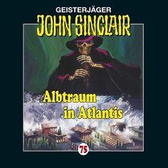 Folge 75: Albtraum in Atlantis von John Sinclair im Microsoft Store entdecken