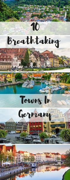 Dreaming of Germany? Here are 10 breathtaking towns you have to visit!
