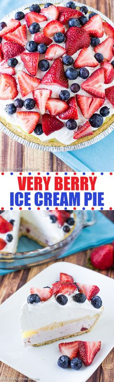 Very Berry Ice Cream Pie- so easy to make and super delicious!