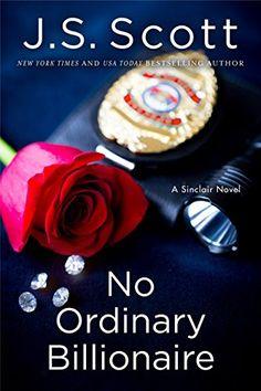 No Ordinary Billionaire (The Sinclairs Book 1) by J. S. Scott http://www.amazon.com/dp/B00NPD3WC2/ref=cm_sw_r_pi_dp_WqtLvb0Z2R2A0