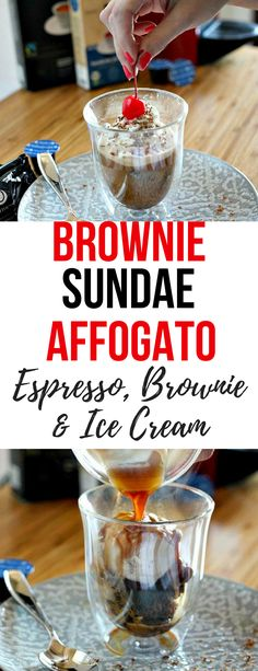 What do you get when you mix espresso, brownie and ice cream? A twist on the Italian classic Affogato recipe: Brownie Sundae Affogato dessert. Made with brownie bites, ice cream, whipped cream, chocolate shavings and a cherry on top. Affogato desserts are the perfect way to end a meal on a warm day. #sundae #dessert #recipe #affogato #espresso #coffee #summer