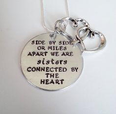 Cute Sisters Quote - Side by Side or Miles Apart We Are Sisters Connected by the Heart - Hand Stamped Silver necklace