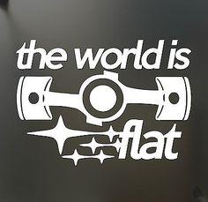 The world is flat sticker Porsche/vw boxter engine decal