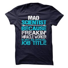 Mad Scientist T-Shirts, Hoodies. Check Price Now ==►…