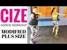 CIZE Dance workout Plus Size Modifiy to Super Fit - weight loss - YouTube