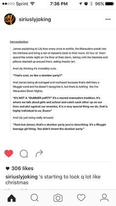 James would tell Sirius and Sirius would just be like I'm not a teenage muggle girl.