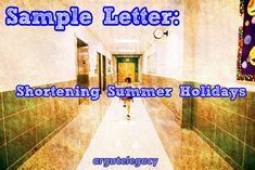 This is a sample letter for a English examination (IELTS, FCE, ECCE) debating the topic of whether schools should shorten the summer break from 10 to 6 weeks. High School Students, Student Work, American Union, English Exam, Ielts Writing, Ministry Of Education, School Opening, Rubrics, Vocabulary