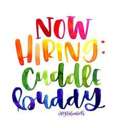 Now Hiring: Cuddle Buddy