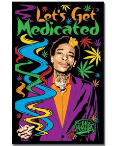 Wiz Khalifa Lets Get Medicated Blacklight Poster - You can find all your smoking accessories right here on Santa Monica #Blacklight #Teagardins #SmokeShop