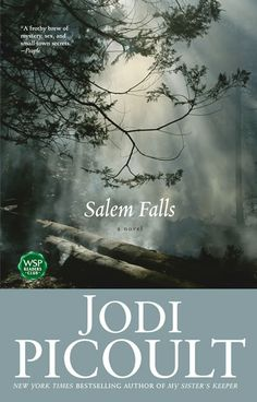 Salem Falls by Jodi Picoult ... I also loved The Tenth Circle, Nineteen Minutes, Handle with Care & Perfect Match.