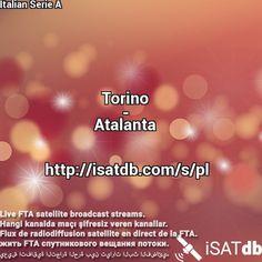 #Torino #Atalanta #ItalianSerieA Live FTA satellite broadcast streams. Hangi kanalda maçı şifresiz veren kanallar. Flux de radiodiffusion satellite en direct de la FTA. يعيش اتفاقية التجارة الحرة بين تيارات البث الفضائي. http://isatdb.com/s/pl