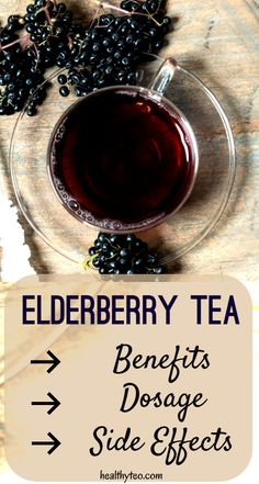 Drinking natural elderberry tea can help with many health issues. See the benefits of elderberry tea, what is the right dosage and also side effects of elderberry tea. Elderberry Benefits, Elderberry Fruit, Elderberry Recipes, Elderberry Syrup, Tumeric Tea Recipe, Tea Facts, Healthy Juices, Healthy Drinks, Green Tea Benefits