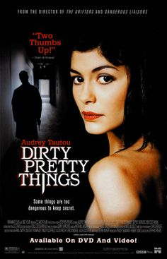 """Dirty Pretty Things (2002) 