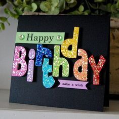Fabulous Birthday Cards with Sparkle - CreativeMeInspiredYou.com