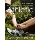 Athletic Shoes (Athletic Shoes For All Seasons and Reasons) (Kindle Edition)By George Puckett