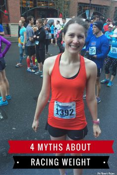 You hear differing opinions on racing weight, so how do you know what's actually true? This post debunks 4 myths about racing weight for runners.