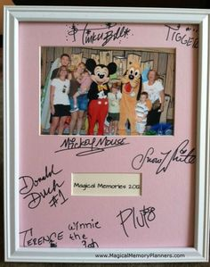 Have Characters Sign a Photo Mat | 19 Magical Ways To Remember Your Disney Vacation Instead of spending $15 on an autograph book that no one will ever look at again, get your favorite characters to autograph a photo mat that you can hang up to display in your home.