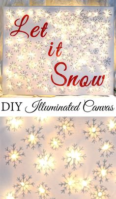 DIY Illuminated Canvas using Sharpies for lettering and snowflakes and Mini Lights on a purchased canvas.