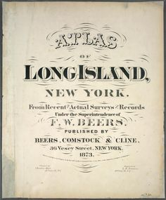 Atlas of Long Island, New York. From recent and actual surveys and records.