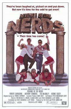 Revenge of the Nerds (1984)  -One of the best films of ALL TIME!    (Shot at the University of Arizona)