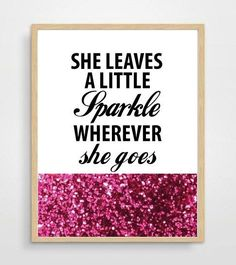 Kate Spade Art Print, She Leaves A Little Sparkle, Typography Art Illustration, Black & White Home Deco, Inspirational Quotes Art Print on Etsy, $9.90