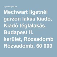 Mechwart ligetnél garzon lakás kiadó, Kiadó téglalakás, Budapest II. kerület, Rózsadomb, 60 000 Ft #4762866 - Ingatlantájoló.hu