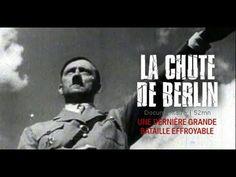 La chute de Berlin - Documentaire complet