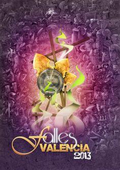 Cartel oficial de Las Fallas 2013...fiestas con orígenes muy antiguos en las que celebraban a San José patrono de los carpinteros,se hacen obras de arte ,y toda Valencia  se une en un carnaval de luces y música .....