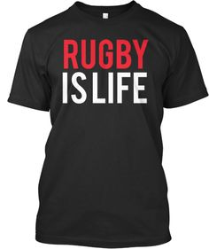 """A few left to buy. """"Rugby Is Life"""" Limited Print Tee or Hoodie  TeeSpring.com/RugbyIsLifeBlack"""
