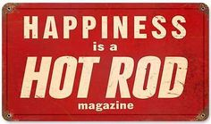 Hot Rod Magazine Drag Racing Happiness Metal Sign Man Cave Garage Shop  HRM050