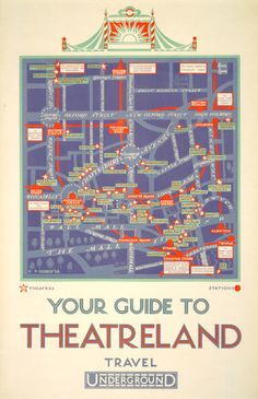 Your guide to Theatreland   Reginald Percy Gossop, 1926  'Theatreland' was regularly promoted by the Underground as a leisure destination. Poster maps like this served as an invitation to travel in the evening, when services were less busy. Reginald Percy Gossop produced three decorative maps of London's theatre district between 1926 and 1929.