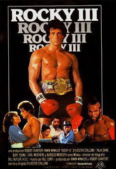 1982 sequel sequel Rating: Plot: Rocky's now the champion of the world (see Rocky II , or just the beginning of Rocky III since it s. 80s Movie Posters, 80s Movies, Action Movies, Great Movies, Movie Tv, Rocky Balboa Movie, Rocky Film, Rocky 3, Talia Shire