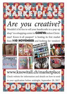 Know-it-all passport is hosting its first pop-up shop (temporary shop) in a central Geneva location from November, If you are interested in participating, then please ask for an application form. Know It All, Creative People, Geneva, Before Christmas, Go Shopping, Handicraft, Pop Up, 30 September, Application Form