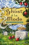 Ghost a' la Mode - by Sue Ann Jaffarian - Cozy amateur sleuth mystery