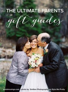 The Ultimate Parents Gift Guides - Gifts Perfect for the Mother and Father of the Bride or for the Holidays