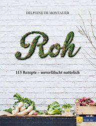Roh – ein Kochbuch für Rohköstler AnfängerBuchbesprechung/en und Rezensionen auf andere Art….bei ebooksofa