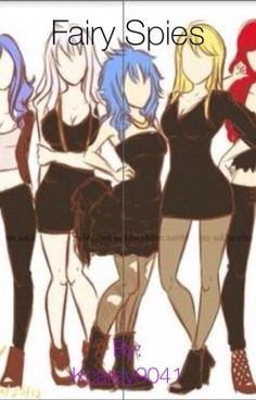 Erza, Mira, Lucy, Levy, and Juvia are all spies at the Fairy Tail Age… #fanfiction #Fanfiction #amreading #books #wattpad