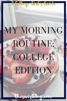 Check out how I stay sane in the morning--most days with my college morning routine! My secret: It all starts with the night before! Yummy breakfast recipes and my daily schedule: My Morning Routine: College Edition!