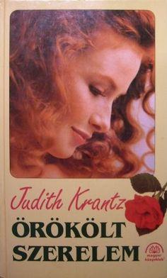 Örökölt szerelem · Judith Krantz · Könyv · Moly