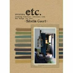 Etcetera: Creating Beautiful Interiors with the Things You Love: Amazon.ca: Sibella Court: Books