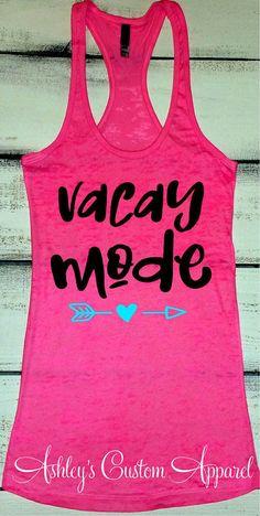 Beach Vacation Tank, Cruise Shirts, Vacay Mode Tank, Swimsuit Cover Up, Summer Vacation Shirt, Vacation Shirts, Custom Vacation Shirt, Vacay, Summer Fun, Girls trip Shirts #BeachVacation
