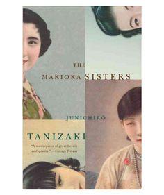 The Makioka Sisters, by Junichiro Tanizaki