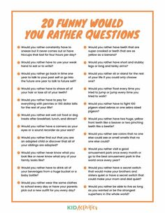 Home – Kid Activities A collection of 301 would you rather questions for kids. You will find funny, hard, weird, and gross would you rather questions. This is a great game to pass time and get the kids laughing. Funny Would You Rather, Would You Rather Questions, Fun Questions To Ask, This Or That Questions, This Or That Game, Questions For Friends, Game Of Things Questions, Science Questions For Kids, Icebreaker Questions For Adults