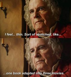 "This honest truth about the films. | 21 Pictures Only ""The Hobbit"" Fans Will Think Are Funny"