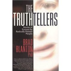 The Truthtellers - stories of success by radically honest people